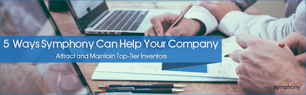 Symphony Intellectual Property Management Solutions to Maintain and Retain Inventors