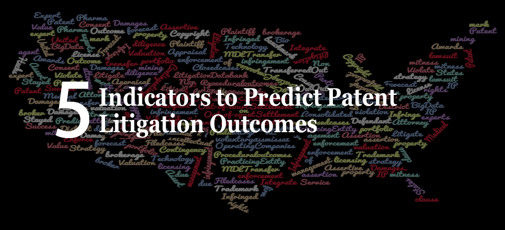 Indicators to predict patent litigation outcomes