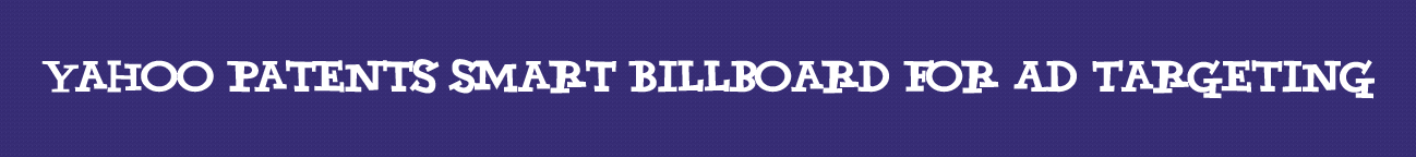 yahoo-patents-smart-billboard-for-ad-targeting