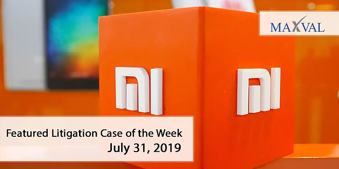Xiaomi-Feat-Litigation-Cases-MaxVal